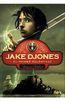 El primer relámpago (Jake Djones 1)