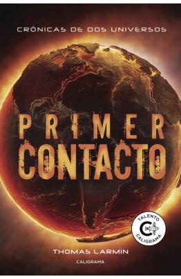 Primer Contacto (Crónicas de dos universos 2)