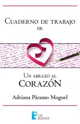 Cuaderno de trabajo de Un abrazo al corazón