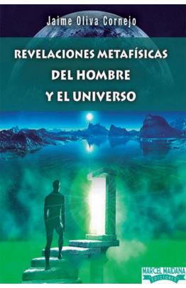 Revelaciones Metafisicas del Hombre y el Universo