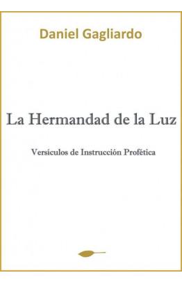 LA HERMANDAD DE LA LUZ