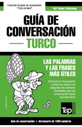 Guía de Conversación Español-Turco y diccionario conciso de 1500 palabras