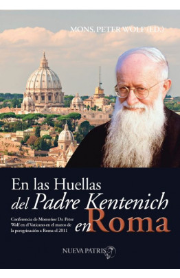 En las huellas del Padre Kentenich en Roma