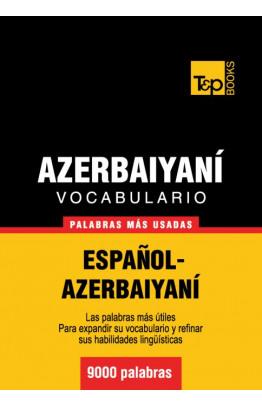 Vocabulario español-azerbaiyaní - 9000 palabras más usadas