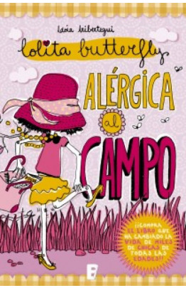 Alérgica al campo (Lolita Butterfly 2)