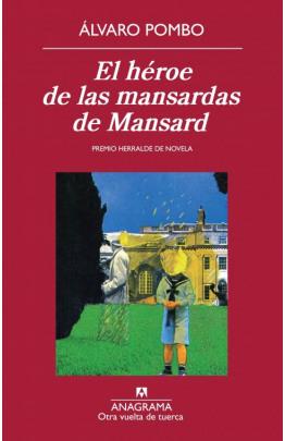 El héroe de las mansardas de Mansard