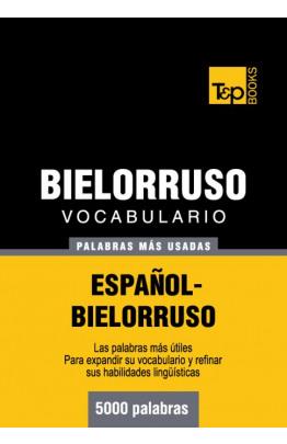 Vocabulario español-bielorruso - 5000 palabras más usadas