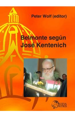 Belmonte según José Kentenich