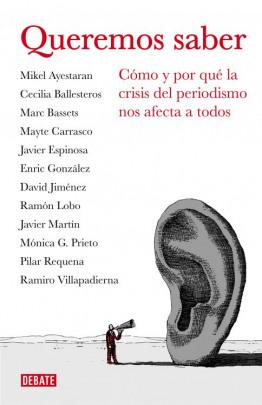 Queremos saber (Libros para entender la crisis)