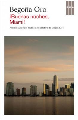 !Buenas noches, Miami!