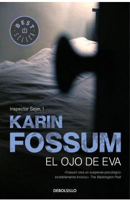 El ojo de Eva (Inspector Sejer 1)