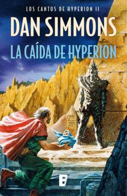 La caída de Hyperion (Los cantos de Hyperion Vol. II)