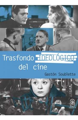 Trasfondo ideológico del cine
