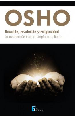 Rebelión, revolución y religiosidad