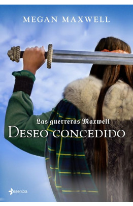 Las guerreras Maxwell, 1. Deseo concedido