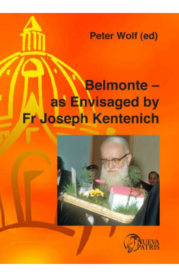 Belmonte — as Envisaged by Fr Joseph Kentenich