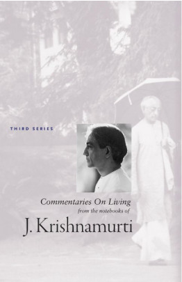 Commentaries On Living 3