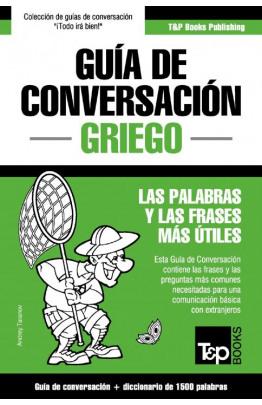 Guía de Conversación Español-Griego y diccionario conciso de 1500 palabras