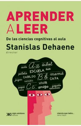 Aprender a leer: De las ciencias cognitivas al aula