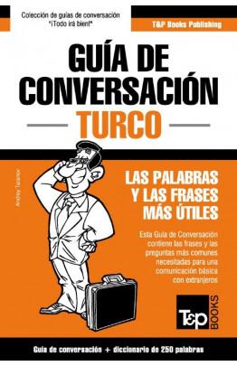Guía de Conversación Español-Turco y mini diccionario de 250 palabras