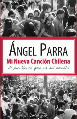 Mi nueva canción chilena. Al pueblo lo que es del pueblo