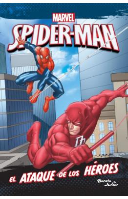 Spider-Man. El ataque de los héroes