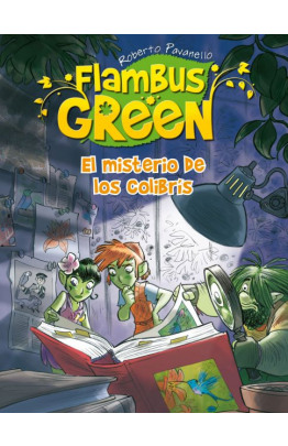 El misterio de los colibrís (Flambus Green)