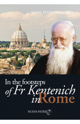 In the Footsteps of Fr Kentenich in Roma