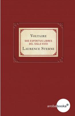 Voltaire y Laurence Sterne. Dos espíritus libres del siglo XVIII
