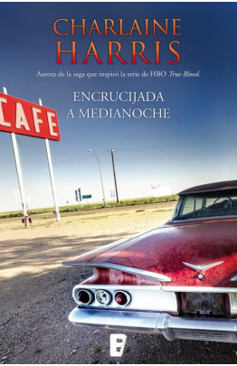 Encrucijada a medianoche (Midnight Texas 1)