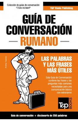 Guía de Conversación Español-Rumano y mini diccionario de 250 palabras