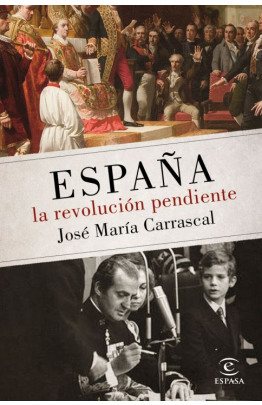 España: la revolución pendiente (1808 - 2016)