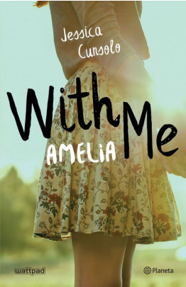 With me. Amelia (Edición mexicana)