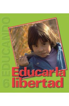 Educar la libertad