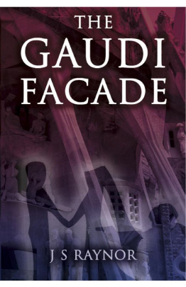The Gaudi Facade