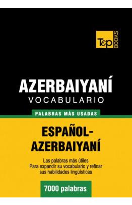 Vocabulario español-azerbaiyaní - 7000 palabras más usadas