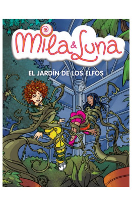 El jardín de los elfos (Mila & Luna 11)