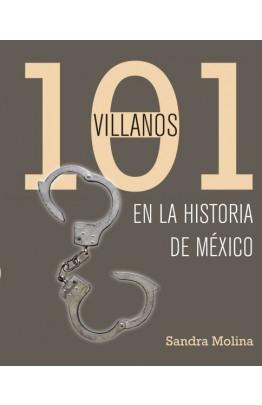 101 villanos de la historia de México
