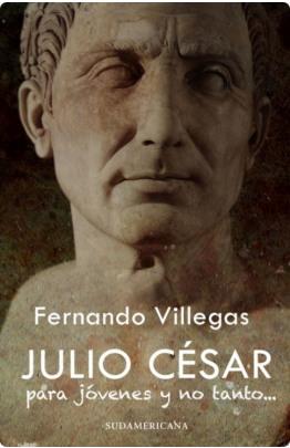 Julio Cesar para jovenes y no tanto